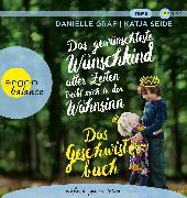 Cover-Bild zu Das gewünschteste Wunschkind aller Zeiten treibt mich in den Wahnsinn von Graf, Danielle