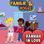 Cover-Bild zu Vogel, Familie: Hannah in Love (Audio Download)