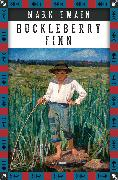 Cover-Bild zu Mark Twain, Die Abenteuer des Huckleberry Finn (eBook) von Twain, Mark