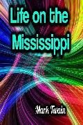 Cover-Bild zu Life on the Mississippi (eBook) von Twain, Mark