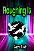 Cover-Bild zu Roughing It (eBook) von Twain, Mark