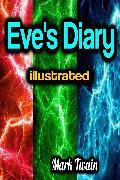 Cover-Bild zu Eve's Diary illustrated (eBook) von Twain, Mark