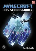 Cover-Bild zu Minecraft Roman - Das Schiffswrack von Lee, C.B.
