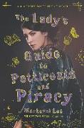 Cover-Bild zu Lady's Guide to Petticoats and Piracy (eBook) von Lee, Mackenzi