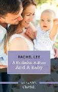 Cover-Bild zu Bachelor, A Boss And A Baby (eBook) von Lee Rachel, Lee Rachel