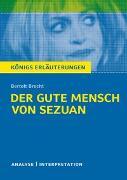 Cover-Bild zu Königs Erläuterungen: Der gute Mensch von Sezuan von Bertolt Brecht von Brecht, Bertolt