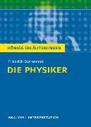 Cover-Bild zu Die Physiker von Friedrich Dürrenmatt. Textanalyse und Interpretation mit ausführlicher Inhaltsangabe und Abituraufgaben mit Lösungen (eBook) von Dürrenmatt, Friedrich