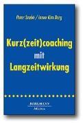 Cover-Bild zu Kurz(zeit)coaching mit Langzeitwirkung