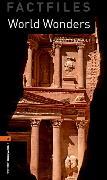 Cover-Bild zu Oxford Bookworms Library Factfiles: Level 2:: World Wonders von Newbolt, Barnaby