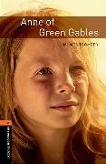 Cover-Bild zu Oxford Bookworms Library: Level 2:: Anne of Green Gables von Montgomery