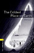 Cover-Bild zu Oxford Bookworms Library: Level 1:: The Coldest Place on Earth von Vicary, Tim