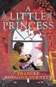 Cover-Bild zu A Little Princess (eBook) von Burnett, Frances Hodgson