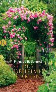 Cover-Bild zu Der geheime Garten (eBook) von Burnett, Frances Hodgson