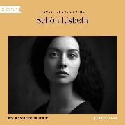 Cover-Bild zu Schön Lisbeth (Ungekürzt) (Audio Download) von Burnett, Frances Hodgson