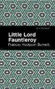 Cover-Bild zu Little Lord Fontleroy (eBook) von Burnett, Frances Hodgson