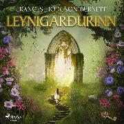 Cover-Bild zu Leynigarðurinn (Audio Download) von Burnett, Frances Hodgson