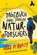 Cover-Bild zu Tagebuch eines jungen Naturforschers von McAnulty, Dara