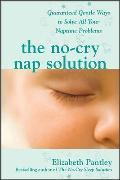 Cover-Bild zu No-Cry Nap Solution: Guaranteed Gentle Ways to Solve All Your Naptime Problems (eBook) von Pantley, Elizabeth