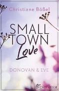 Cover-Bild zu Small Town Love von Bößel, Christiane