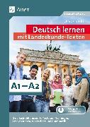 Cover-Bild zu Deutsch lernen mit Landeskunde - Texten A1 - A2 von Bößel, Christiane