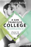 Cover-Bild zu Zane & Lennon - A San Francisco College Romance (eBook) von Bößel, Christiane