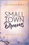 Cover-Bild zu Small Town Dreams (eBook) von Bößel, Christiane