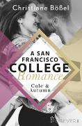 Cover-Bild zu Cole & Autumn - A San Francisco College Romance von Bößel, Christiane