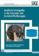Cover-Bild zu Terahertz-Tomografie in der Extrusion von Kunststoffhalbzeugen