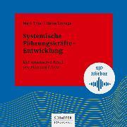 Cover-Bild zu Thiel, Mark: Systemische Führungskräfte-Entwicklung (Audio Download)