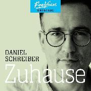 Cover-Bild zu Schreiber, Daniel: Zuhause (ungekürzt) (Audio Download)