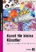 Cover-Bild zu Kunst für kleine Künstler - 3./4. Klasse (eBook) von Mrusek, Angela