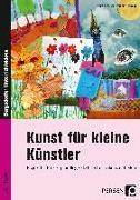 Cover-Bild zu Kunst für kleine Künstler - 1./2. Klasse von Mrusek, Angela