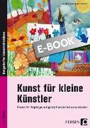 Cover-Bild zu Kunst für kleine Künstler - 1./2. Klasse (eBook) von Mrusek, Angela