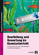 Cover-Bild zu Beurteilung und Bewertung im Kunstunterricht (eBook) von Mrusek, Angela