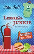Cover-Bild zu Falk, Rita: Leberkäsjunkie