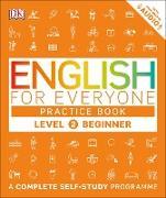 Cover-Bild zu English for Everyone Practice Book Level 2 Beginner (eBook)
