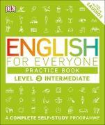 Cover-Bild zu English for Everyone Practice Book Level 3 Intermediate (eBook)