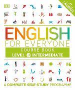 Cover-Bild zu English for Everyone Course Book Level 3 Intermediate von DK