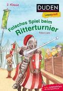 Cover-Bild zu Lenk, Fabian: Duden Leseprofi - Falsches Spiel beim Ritterturnier, 2. Klasse