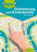 Cover-Bild zu Werkstatt kompakt: Orientierung und Kartenkunde - Kopiervorlagen mit Arbeitsblättern von Rosenberg, Mary
