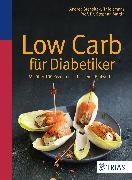 Cover-Bild zu Low Carb für Diabetiker (eBook) von Stensitzky-Thielemans, Andrea
