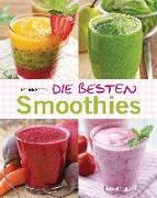 Cover-Bild zu Die besten Smoothies. Power-Smoothies, Grüne Smoothies, Fruchtsmoothies, Gemüsesmoothies von Redden Rosenbaum, Gabriele