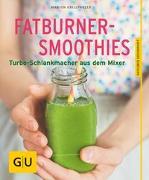 Cover-Bild zu Fatburner-Smoothies von Grillparzer, Marion