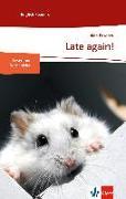 Cover-Bild zu Late again! von Posener, Alan