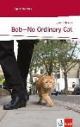 Cover-Bild zu Bob - No Ordinary Cat von Bowen, James
