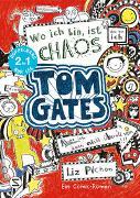 Cover-Bild zu Tom Gates. Wo ich bin ist Chaos - aber ich kann nicht überall sein & Eins-a-Ausreden (und anderes cooles Zeug): (Doppelband 1/2) von Pichon, Liz