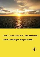 Cover-Bild zu Brentano, Clemens: Leben der heiligen Jungfrau Maria