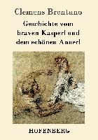 Cover-Bild zu Clemens Brentano: Geschichte vom braven Kasperl und dem schönen Annerl