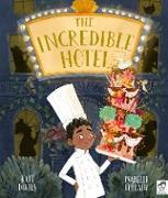 Cover-Bild zu Davies, Kate: The Incredible Hotel (eBook)