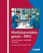 Cover-Bild zu Medizinproduktegesetz - MPG - Medizinproduktegesetz - MPG von Menke, Wolfgang